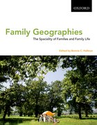 Cover for Family Geographies the Spatiality of Families and Family Life