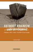 Cover for Authoritarianism and Underdevelopment in Pakistan 1947-1958
