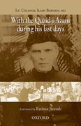 Cover for With the Quaid-i-Azam during his Last Days