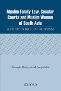 Cover for Muslim Family Law, Secular Courts and Muslim Women of India, Pakistan and Bangladesh
