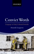 Cover for Convict Words: The Language of the Australian Convict Era