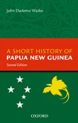 Cover for A Short History Of Papua New Guinea