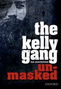 Cover for The Kelly Gang Unmasked