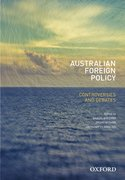 Cover for Australian Foreign Policy: Controversies and Debates
