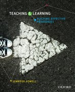 Cover for Teaching and Learning: Building Effective Pedagogies