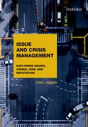 Cover for Issues and Crisis Management: Exploring Issues, Crises, Risk and Reputation