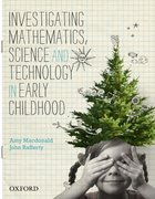 Cover for Investigating Mathematics, Science and Technology in Early Childhood