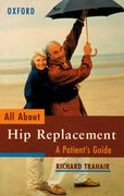 Cover for All About Hip Replacement