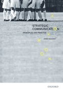 Cover for Strategic Communication: Principles and Practice