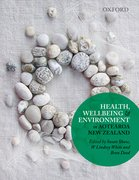 Cover for Health, Wellbeing and Environment in Aotearoa New Zealand