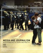 Cover for Media and Journalism 3e:New Approaches to Theory and Practice