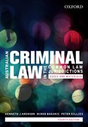 Cover for Australian Criminal Law in the Common Law Jurisdictions: Cases and Materials
