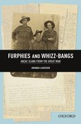 Cover for Furphies and Whizz-bangs: Anzac Slang from the Great War