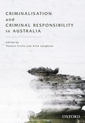 Cover for Criminalisation and Criminal Responsibility in Australia