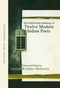Cover for The Oxford India Anthology of Twelve Modern Indian Poets