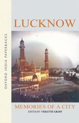 Cover for Lucknow: Memories of a City