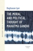 Cover for The Moral and Political Thought of Mahatma Gandhi