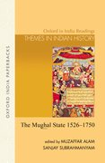 The Mughal State, 1526-1750