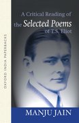 Cover for A Critical Reading of the <em>Selected Poems</em> of T.S. Eliot
