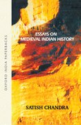 Cover for Essays on Medieval Indian History