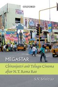 Cover for Megastar: Chiranjeevi and Telugu Cinema after N.T Ramo Rao