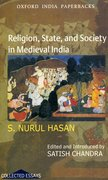 Cover for Religion, State, and Society in Medieval India
