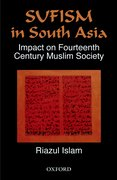 Cover for Sufism and Its Impact on Muslim Society in South Asia