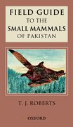 Cover for Field Guide to the Small Mammals of Pakistan