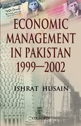 Cover for Economic Management in Pakistan, 1999-2002