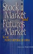 Cover for Stock Market and Futures Market in the People