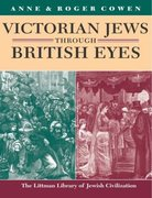Cover for Victorian Jews Through British Eyes
