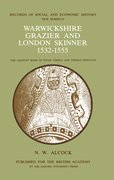 Cover for Warwickshire Grazier and London Skinner 1532-1555