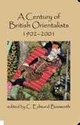 Cover for A Century of British Orientalists, 1902-2001