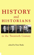 Cover for History and Historians in the Twentieth Century