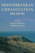 Cover for Mediterranean Urbanization 800-600 BC