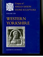 Cover for Corpus of Anglo-Saxon Stone Sculpture Volume VIII, Western Yorkshire