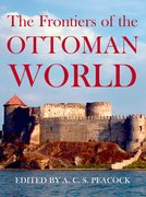 Cover for The Frontiers of the Ottoman World