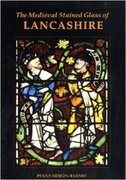 Cover for The Medieval Stained Glass of Lancashire