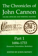 Cover for The Chronicles of John Cannon, Excise Officer and Writing Master, Part 1