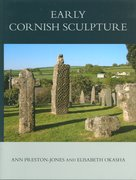 Cover for Corpus of Anglo-Saxon Stone Sculpture, XI, Early Cornish Sculpture