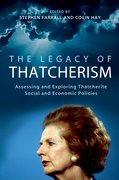 Cover for The Legacy of Thatcherism