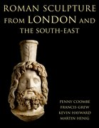 Cover for Roman Sculpture from London and the South-East