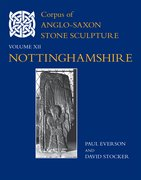 Cover for Corpus of Anglo-Saxon Stone Sculpture, XII, Nottinghamshire - 9780197265956