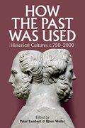 Cover for How the Past was Used