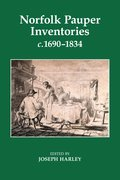 Cover for Norfolk Pauper Inventories, c.1690-1834