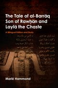 Cover for The Tale of al-Barrāq Son of Raw.hān and Laylā the Chaste