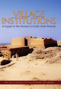 Cover for Village Institutions in Egypt in the Roman to Early Arab Periods