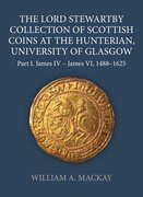 Cover for The Lord Stewartby Collection of Scottish Coins at the Hunterian, University of Glasgow