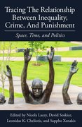 Cover for Tracing the Relationship between Inequality, Crime and Punishment