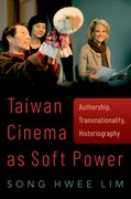 Cover for Taiwan Cinema as Soft Power